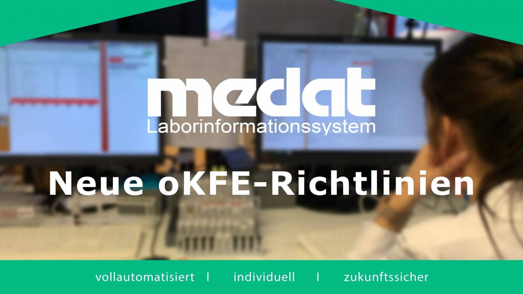 Medat Laborinformationssystem mit neuer oKFE-Richtlinie