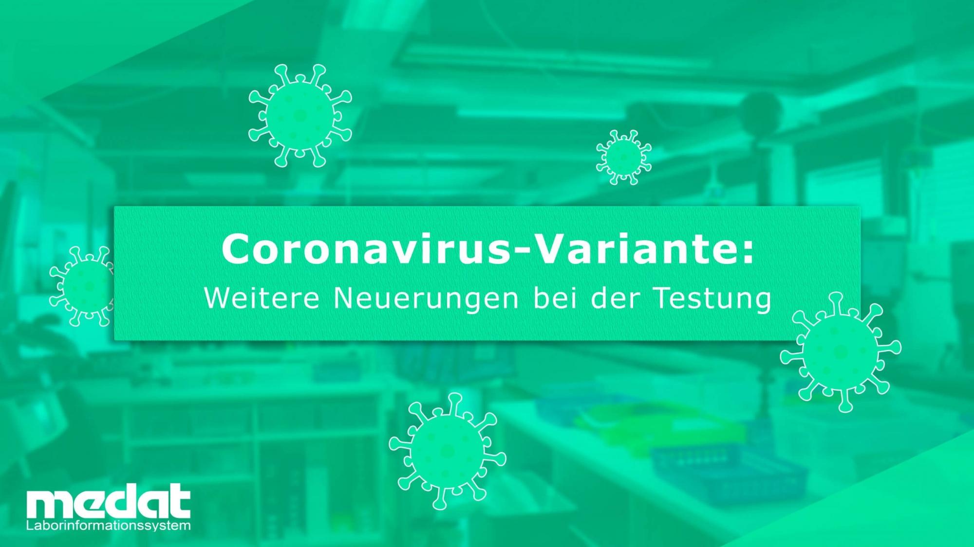 Medat Laborinformationssystem hilft bei Testungen des Coronavirus